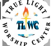 True Light Worship Center | Stockton, California